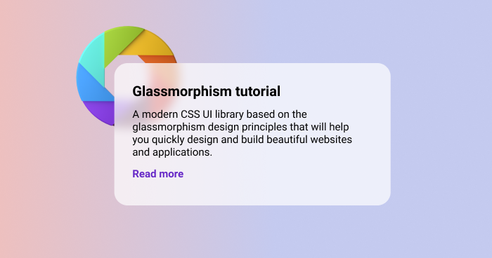 Glassmorphism Tutorial