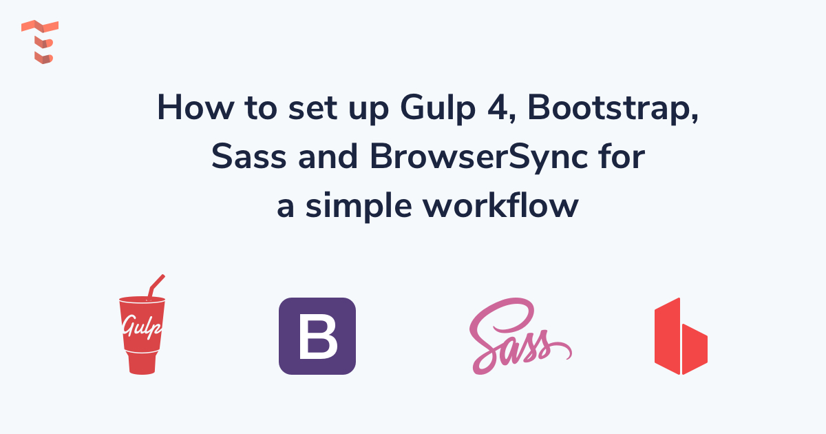 Tutorial Gulp 4, Bootstrap, Sass and BrowserSync