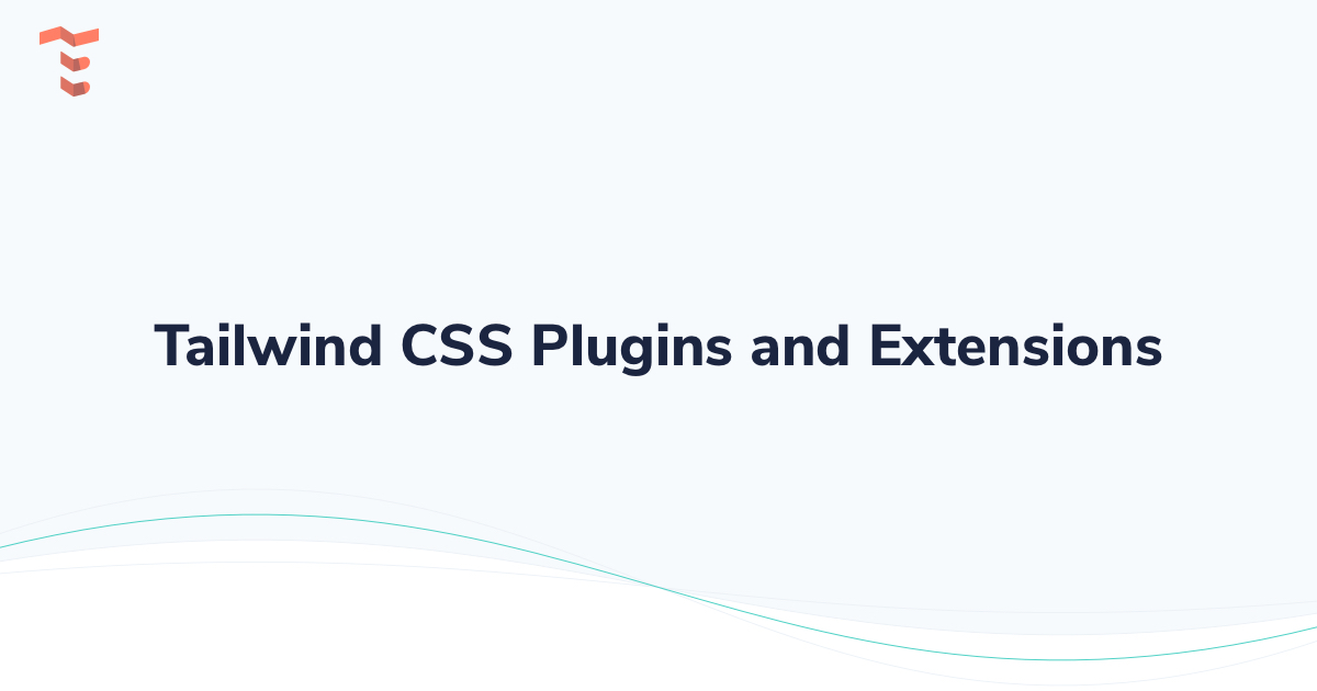 Tailwind CSS Plugins and Extensions